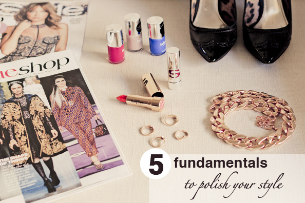 5 FUNDAMENTAL TO POLISH FASHION STYLE